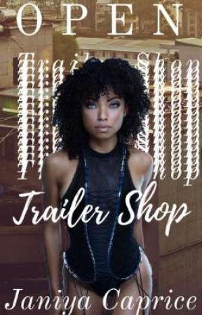 Trailer Shop | CLOSED by JaniyaCaprice