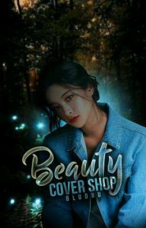 Beauty [cover shop]   CLOSE FORM by bludru_