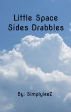 Little Space Sides Drabbles by subloganrights