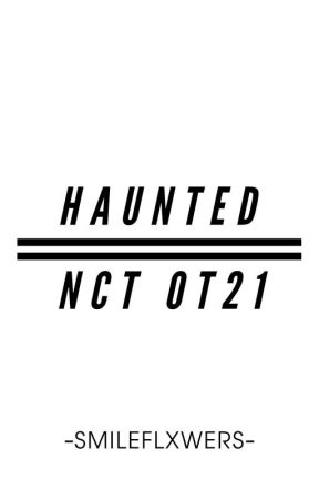 Haunted - NCT OT21 by -smileflxwers-