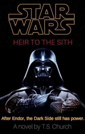 Star Wars: Heir to the Sith (Part 2) by tomc100