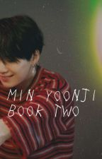 Min Yoonji (book 2)➻m.y.g by nerulle