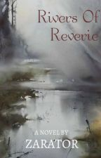 Rivers of Reverie by Zarator8