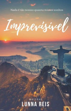 Imprevisível (VERSÃO-CORRIGIDA) by LunnaReis