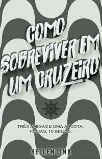 Como Sobreviver Em Um Cruzeiro [COMPLETO] cover