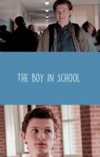 the boy in school ★tom holland fanfiction★ by hollanderxchloe_