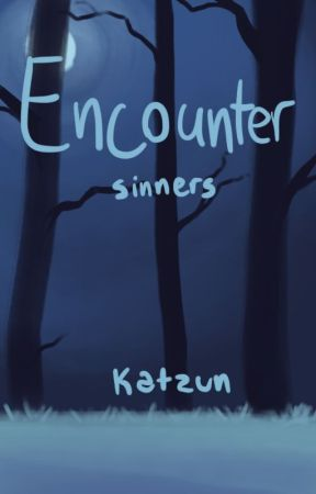 Encounter - Sinners by katzun