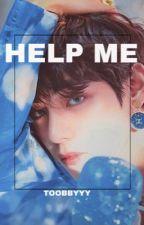 Help Me - Vkook FF by toobbyyy