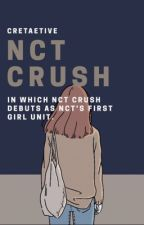 𝗡𝗖𝗧 𝗖𝗥𝗨𝗦𝗛   NCT's girl group by cretaetive