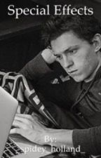 Special effects   tomholland x reader by ugh_its_parker