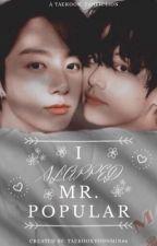 I slapped mr popular-taekook  by Taekookyoonmin86