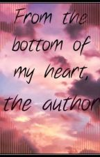 From the bottom of my heart, the author | #Wattys2018 by sanagirish