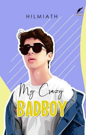 My Crazy BadBoy (TERBIT)  by Hilmiath_