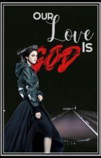 Our Love is God    Jason Dean  by ppeachoutt