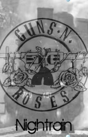 Nightrain - Guns N' Roses by guns82roses