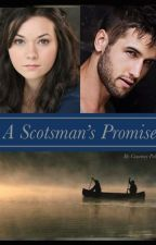 A Scotsman's Promise by Courtsalourts