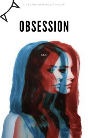 Obsession by Ashv_2000