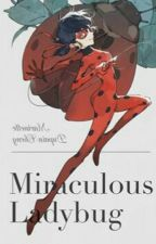 Miraculous : A complicated story Vol 2 by Sora_Shiro2