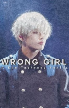 Wrong Girl | kth; gank au ✓ by purplemintae