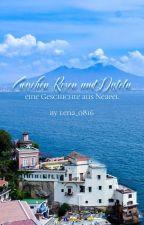 Zwischen Rosen und Disteln - eine Geschichte aus Neapel by lena_0816