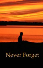 Never Forget  by bizzle_mo