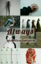 Always (Steve Harrington X Reader)  by sprinklesofunicorn
