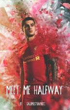 Meet me halfway - Philippe Coutinho  by calumostrapinto