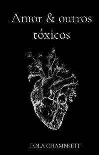 Amor & outros tóxicos cover