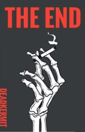 THE END // a compilation by deadkermit