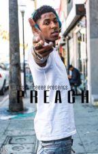 Preach (nba youngboy) by essieessay