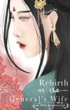 Rebirth as the General's Wife cover