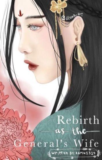 Rebirth as the General's Wife - Sunny - Wattpad