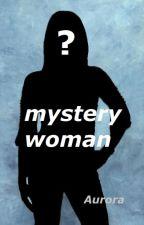 Mystery Woman by Aurora808
