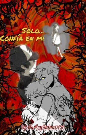 Solo... confía en mi.  [Billdip].                 #Premiosgravity2019 by HarleyCipherPines