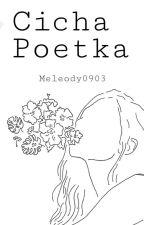 Cicha Poetka by Meleody0903