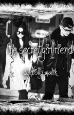 the secret girlfriend بقلم dolly_malik