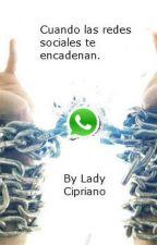Cuando las redes sociales te encadenan by LadyCipriano9