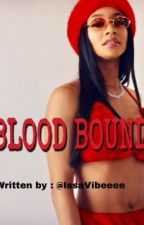 Blood Bound  by issavibeeeee