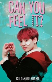 Can you feel it? ✾ Vkook cover