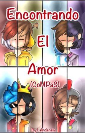«Encontrando El Amor» [CoMPaS].  by lalindaneko123