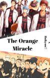 The Orange Miracle [Kuroko no Basket x Haikyu!! Crossover] cover