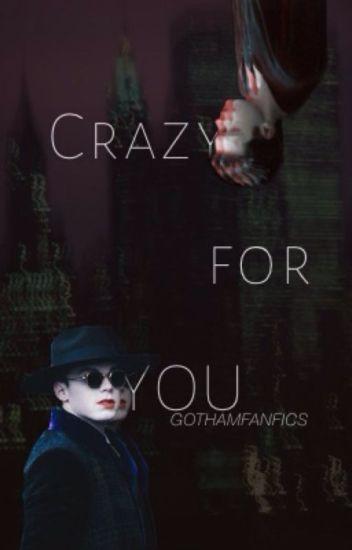 Crazy for You - Valeska Brothers x Female OC (Gotham)