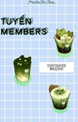 Đọc truyện |MatchaTea Team| Tuyển members