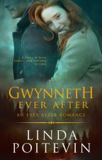 Gwynneth Ever After (Ever After #1) by LindaPoitevin
