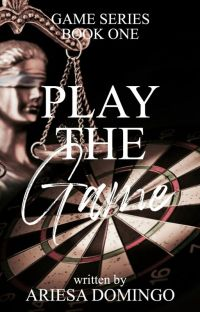 (Game Series # 1) Play The Game (COMPLETED) cover