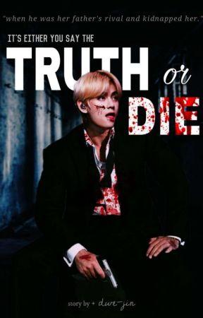 『 truth or die + kth 』COMPLETED by dwe-jin