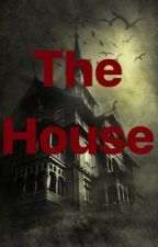 The House by katiecurran101