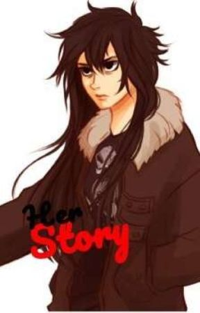 Her Story (Original Version!! warning its a mess) by chaotic_nico_kinnie