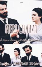 Meri Chahat द्वारा irtazaabbasshah