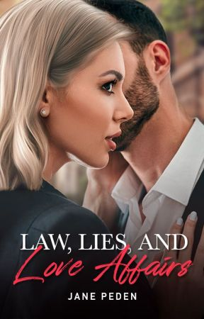 Law, Lies, and Love Affairs by JanePeden